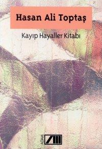 Hasan Ali Toptaş Kayıp Hayaller Kitabı Pdf