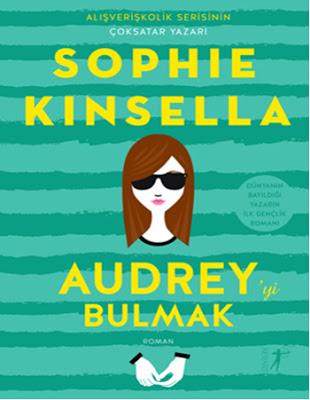 Sophie Kinsella Audrey'yi Bulmak Pdf