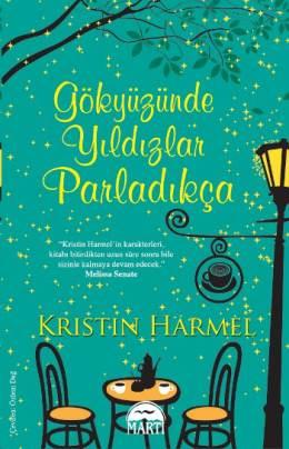 Kristin Harmel Gökyüzünde Yıldızlar Parladıkç̧a Pdf