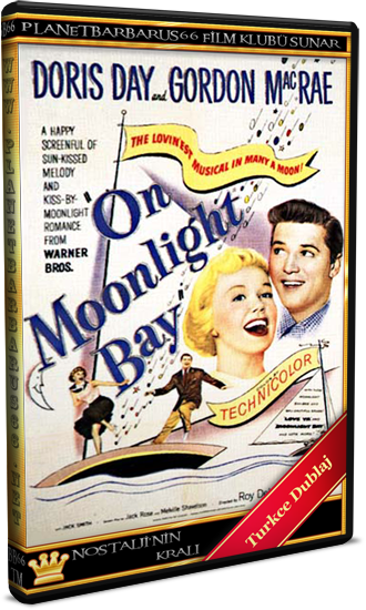 Mehtap Körfezi (On Moonlight Bay) 1951 Dvdrip Dual Türkce Dublaj BB66 - barbarus